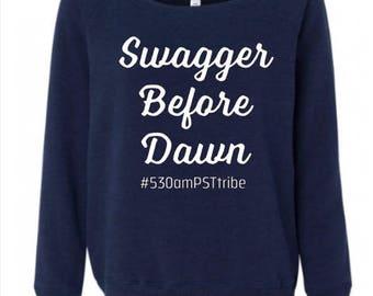 Swagger Before Dawn -Slouchy Sweatshirt