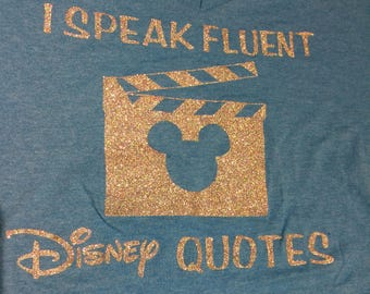 I Speak Fluent Disney Quotes