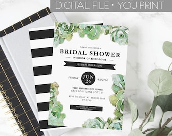 Succulent Bridal Shower Invitation, Greenery Bridal Shower Invite, DIGITAL, Green and Black Shower Invitation, Floral Shower, YOU PRINT