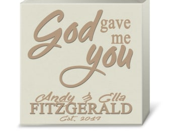 Personalized God Gave Me You Print (Canvas or Metal)