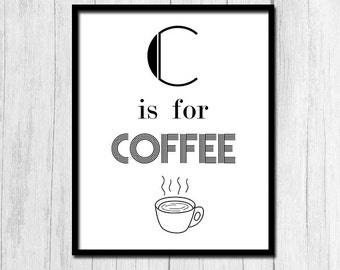 Gift for Coworker Coffee Sign Black and White Prints Coffee Prints Coffee Art Kitchen Art Coffee Cup Print Digital Download Instant Download
