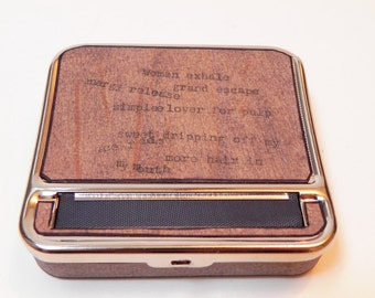 Rolling machine / Cigarette case :  Hand Made with real wood and Poetry or Quotes - roller storage box, smoker, gifts for men, cigar roller