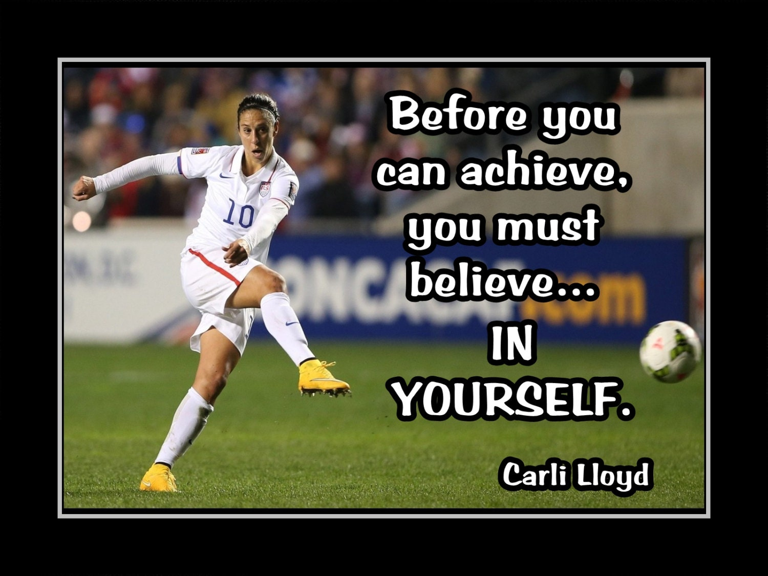 Carli Lloyd Quotes Carli Lloyd Soccer Motivation Poster Daughter Inspiration