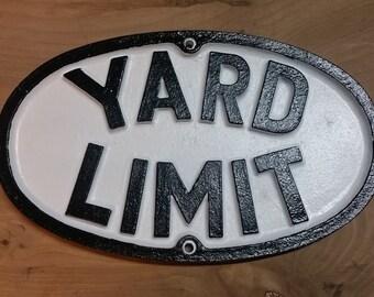 Yard Limit Railroad Sign