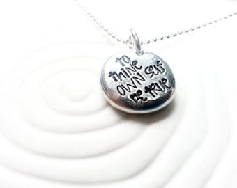 To Thine Own Self Be True Necklace - Personalized, Hand Stamped  Inspirational Jewelry - shakespeare Quote - Inspirational Message Necklace
