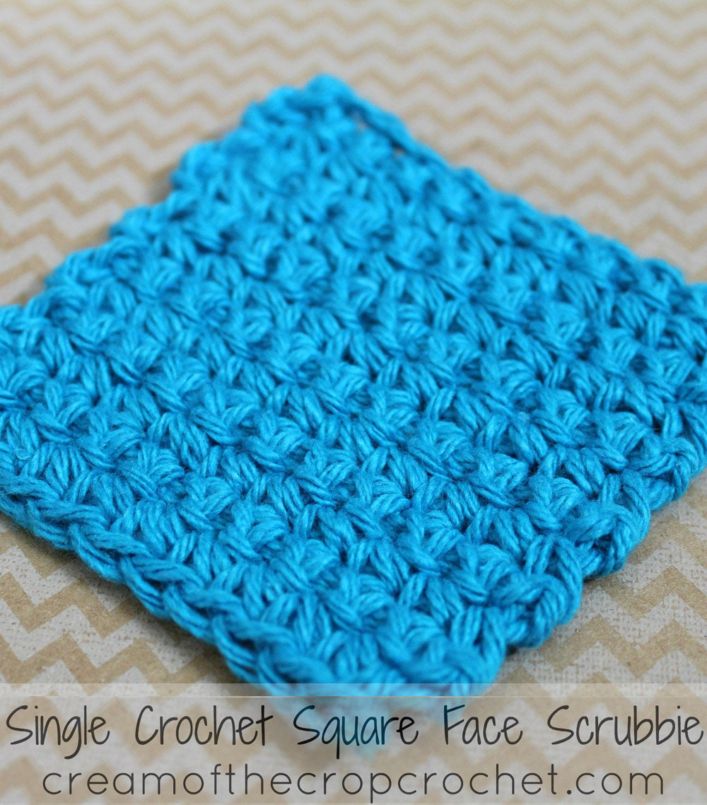 Single Crochet Square Face Scrubbie Face Scrubbie Crochet