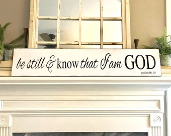 be still, wood sign, farmhouse sign, wall art, faith decor, painted wood sign