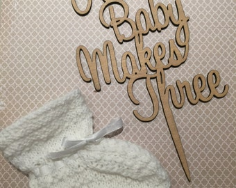 Baby shower cake topper And Baby Makes Three