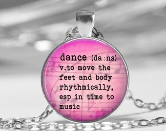 Dance Dictionary Definition Necklace, Key Chain, Bag Tag Dictionary Jewelry Music Dance Class Gift Teacher Gift Glass Dome Pendant