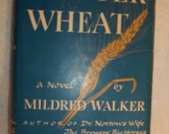Winter Wheat A Novel