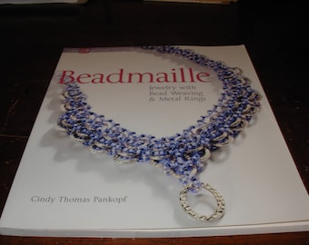 Beadmaille Jewelry with Bead Weaving and Metal Rings Cindy Thomas Pankopf