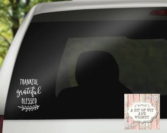 Vinyl Decal, Car Decal, Laptop Decal, Mirror Decal, Decals for Women, Tumbler Decal, Christian Decal - Thankful Grateful Blessed