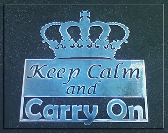 Keep Calm and Carry On Steel Sign