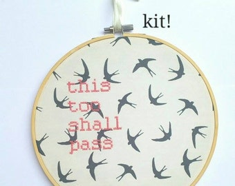 """Bird Cross Stitch KIT """"This Too Shall Pass"""" Embroidery 8"""" hanging mental health charity awareness gift, temporary, motivational kit, bible"""