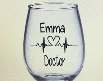 Doctor gift. Doctor wine glass. Dr gift dr wine glass. Doctors. Medical school wine glass. Medical student wine glass. Doctor