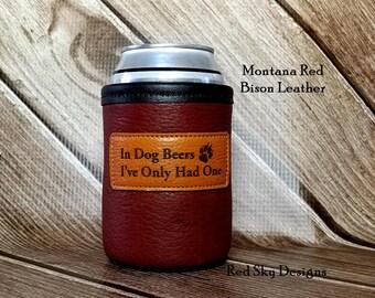 Leather Drink Holder Leather Can Holder Bison Leather In Dog Beers Beverage Beer Coolie Beer Huggie Drink Sleeve Men's Gift Wedding Party