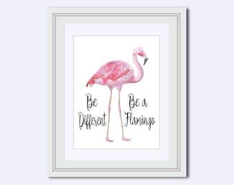 Flamingo print - Be Different print - flamingo picture - pink flamingo print - motivational poster - Inspirational Quote - bird wall decor