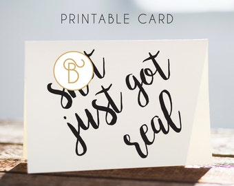 printable sweary card, digital wedding card, shit just got real, wedding greeting card, download wedding card, annoucement card