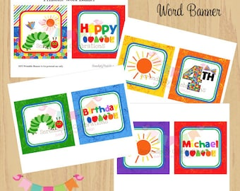 DIY Printable Banner- Colorful Caterpillar Inspired Birthday Word Banner -Word Banner -Square Banner