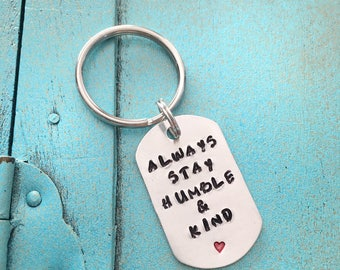 Always Stay Humble and Kind Mini Keychain, Hand Stamped Keyring, Small Keychain, Little Keyring, Inspirational Keychain