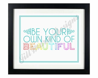 BEAUTIFUL: Quote Digital Printable - Instant Download
