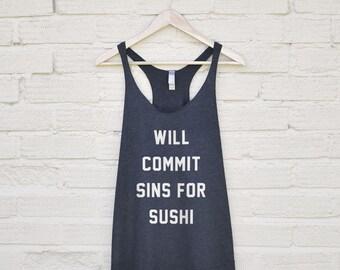 Will Sin For Sushi Womens Top - sushi tshirts, gifts for sushi lovers, funny sushi shirt, sushi tank top, funny sushi quotes, sushi prints