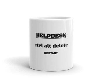 HelpDesk - ctrl alt delete Restart Funny Information Technology Coffee Mug