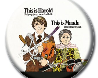 Harold and Maude 1.75 inch pinback button