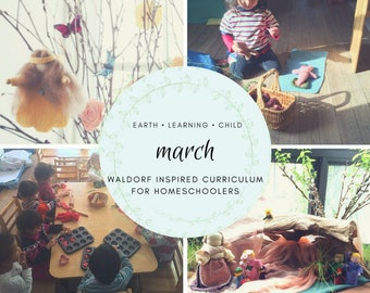 Waldorf Inspired March Curriculum Guide (Homeschool, Children, Daycare, Montessori)