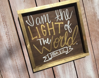 I am the Light of the World Framed Wooden Sign/Home Decor/Wall Hangings/Home/Scripture Signs/Signs/Wood Signs
