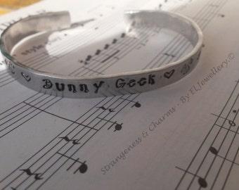 "Hand Stamped 'Bunny Geek' 1/4"" Aluminium Cuff Bracelet, Bunny, Bunny Geek, Rabbit, Bunny Lover, Stamped,Metal Jewellery, Quote, Handmade,"