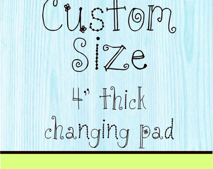 Minky Changing Pad Cover 4 inch Custom Size