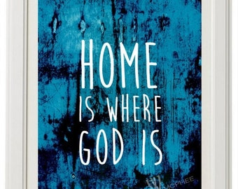 Home is Where God Is, Decor, Wall Print, Wall Hanging, Bible Verse Personalized Gift, Inspirational Bible, Religious Gift, Gifts, Jesus, God