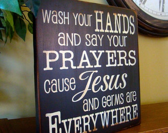 Wash Your Hands Say Your Prayers Wooden Primitive Handpainted Sign