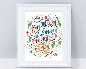 Empowered Women, Girl Power, Women Power, She Persisted, Inspirational poster Quote wall art Quote poster Wall art print Feminism