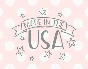 Made in the USA svg cutting file/ 4th of July svg/ boys svg/ girls svg/ shirt design svg/ cricut/ silhouette/ PNG/ DXF/ eps/ cut file tds326
