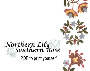 Northern Lily/Southern Rose. 9 Traditional Appliqued Blocks North & South from Barbara Brackman. Civil War Reproduction Quilt Pattern.