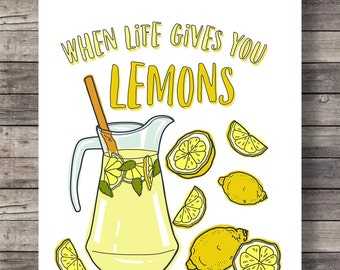 Lemons Printable Art | When Life Gives You Lemons | Hand Lettered |  Lemonade Jug |