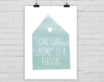 fine-art print poster HOME IS a PERSON