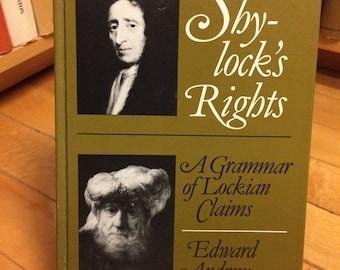 Shylock's Rights a Grammar of Lochian Claims by Edward Andrew / Vintage Book / Philosophy Book / Merchant of Venice / Shylock / John Locke
