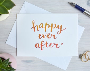 Wedding Card   Wedding Congratulations Card   Happy Ever After   Celebration   Handwritten, Calligraphy, Brush Lettering