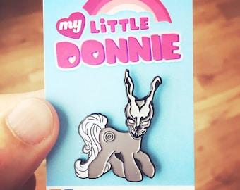 My Little Donnie - Soft Enamel Pin
