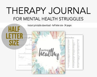 Half Letter - Therapy Journal for Mental Health Struggles: Depression, Anxiety, Eating Disorders, Borderline Personality, Grief, PTSD, A5