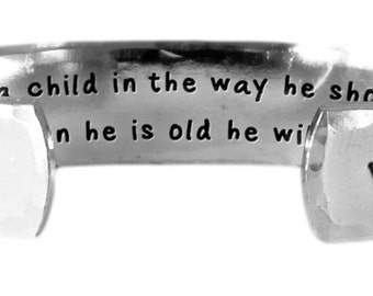 "Train a child in the way he should go, and when he is old.... Proverbs 22:6 - Hand Stamped Aluminum Cuff Bracelet 1/2"" x 6"" by Lulaport"
