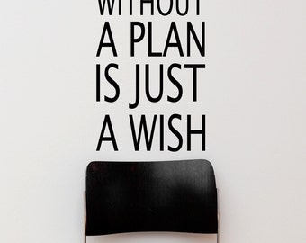 A goal without a plan is just a wish Motivational Quote Vinyl Wall Decal Sticker #6039