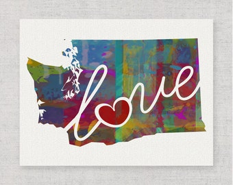 Washington Love - WA - A Colorful Watercolor Style Wall Art Hanging & State Map Artwork Print - College, Moving, Engagement and Shower Gift