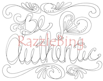 "DIY Bookmark Printable Coloring Page-Zentangle inspired ""Be Authentic"" Doodle-PDF Instant Download-Inspirational"