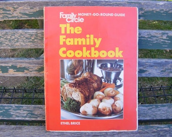 The Family Circle Cook Book. Money-Go-Round Guide. Wonderful Old Fashioned Recipes. Vintage Retro