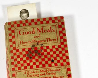1927 Cookbook Good Meals and How to Prepare Them - Good Housekeeping Institute Katharine Fisher - 1920s Cookbook  Book of Good Meals