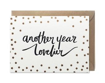 Birthday card, letterpress, handmade - Another year lovelier